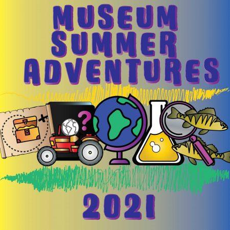 Museum Summer In-Person Adventures